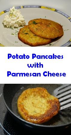 Potato Pancakes with Parmesan Cheese