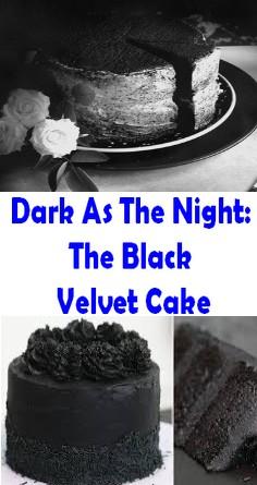 Dark As The Night: The Black Velvet Cake