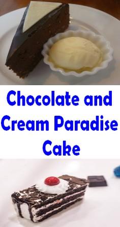 Chocolate and Cream Paradise Cake