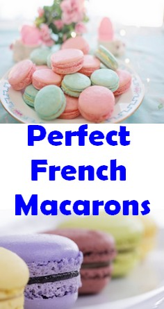 Perfect French Macarons