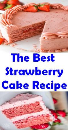The Best Strawberry Cake Recipe